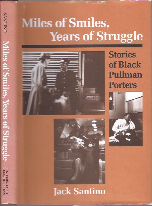 Image for Miles of Smiles, Years of Struggle : Stories of Black Pullman Porters