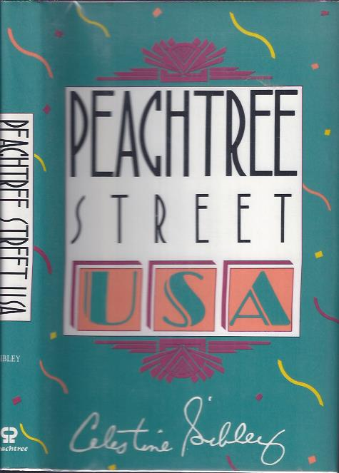 Image for Peachtree Street, U. S. A. :  An Affectionate Portrait of Atlanta