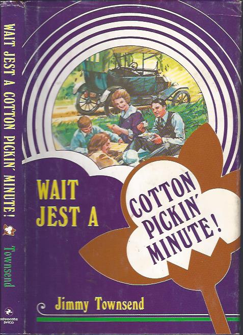 Image for Wait Jest a Cotton Pickin' Minute