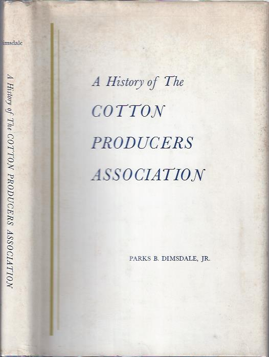 Image for A History of the Cotton Producers Association