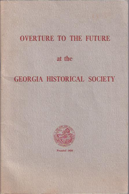 Image for Overture to the Future at the Georgia Historical Society