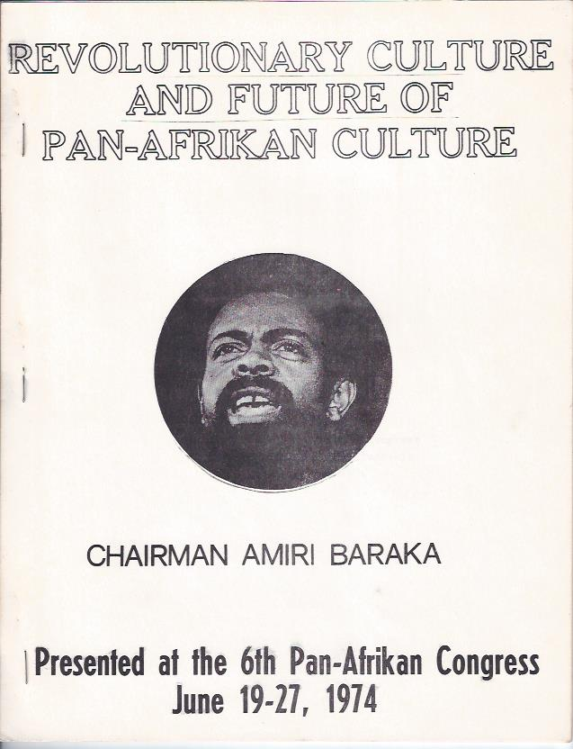 Image for Revolutionary Culture and Future of Pan-Afrikan Culture