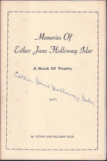 Image for Memories of Esther Jane Holloway Isler : A Collection of Original Poems