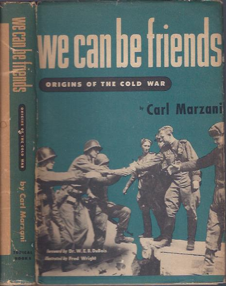 Image for We Can be Friends : Origins of the Cold War