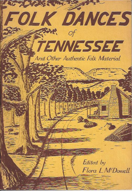 Image for Folk Dances of Tennessee : Folk Customs and Old Play Party Games of the Caney Fork Valley