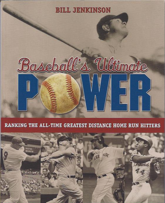 Image for Baseball's Ultimate Power : Ranking the All-Time Greatest Distance Home Run Hitters