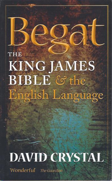 Image for Begat : The King James Bible & the English Language