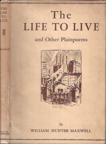 Image for The Life to Live and Other Plainpoems