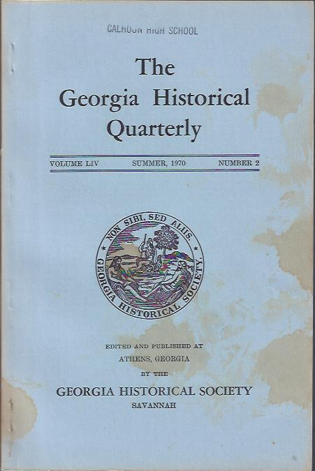 Image for The Georgia Historical Quarterly, Summer, 1970