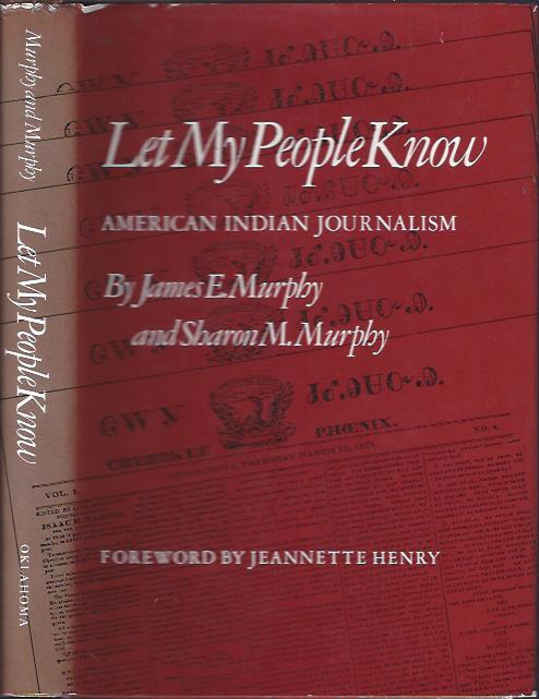Image for Let My People Know : American Indian Journalism, 1828 - 1978
