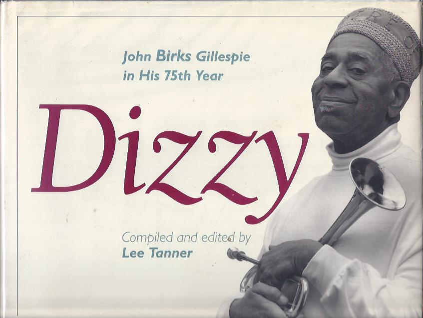 Image for Dizzy : John Birks Gillespie in his 75th Year