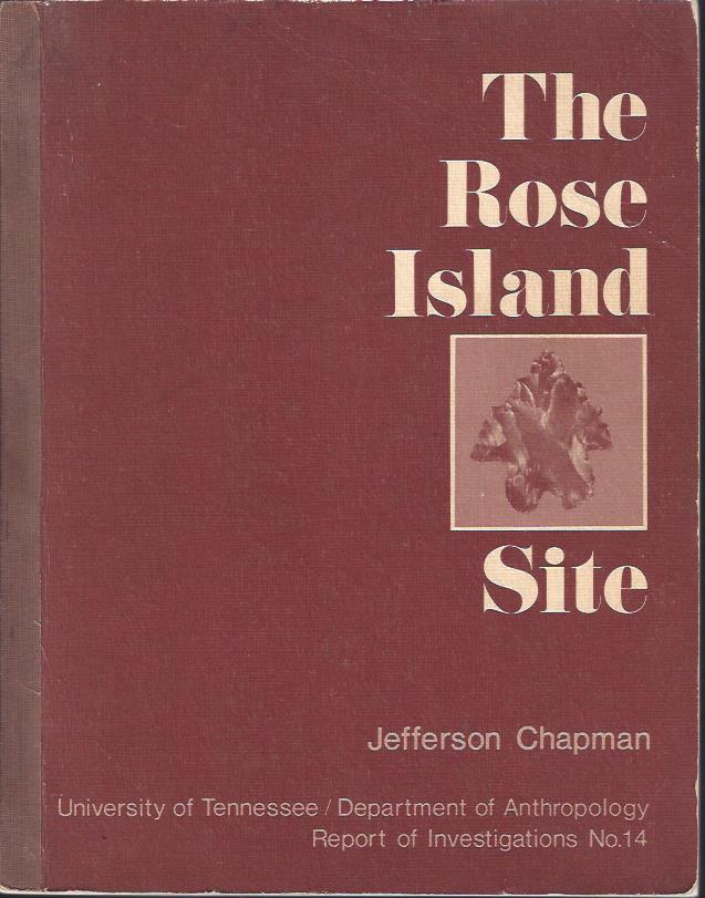 Image for The Rose Island Site and the Bifurcate Point Tradition