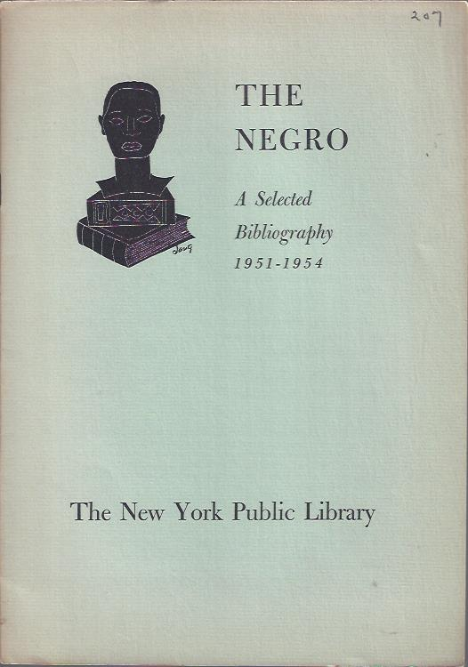Image for The Negro, a Selected Bibliography, 1951-1954
