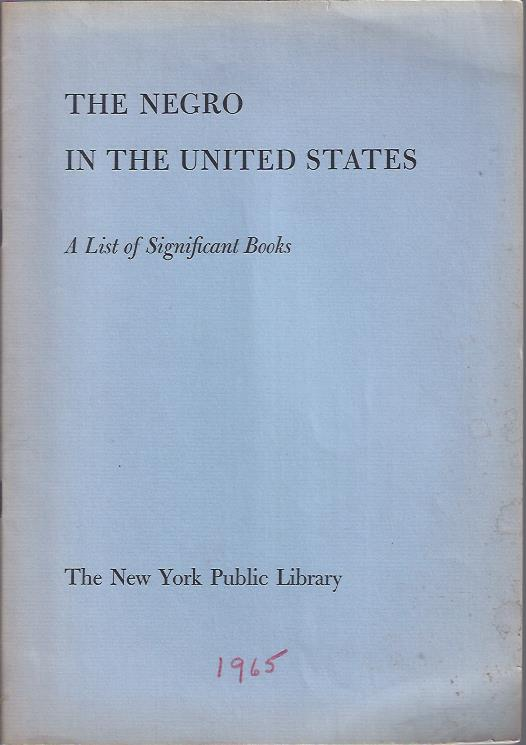 Image for The Negro in the United States : A List of Significant Books