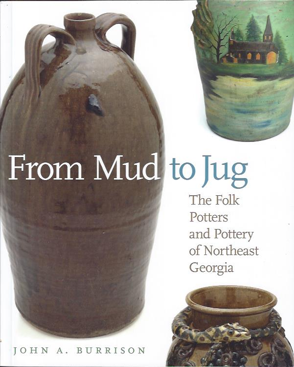 Image for From Mud to Jug : The Folk Pottery of Northeast Georgia