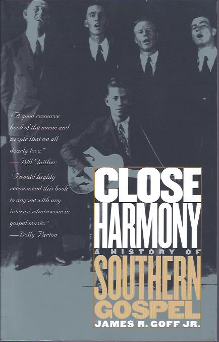 Image for Close Harmony : A History of Southern Gospel