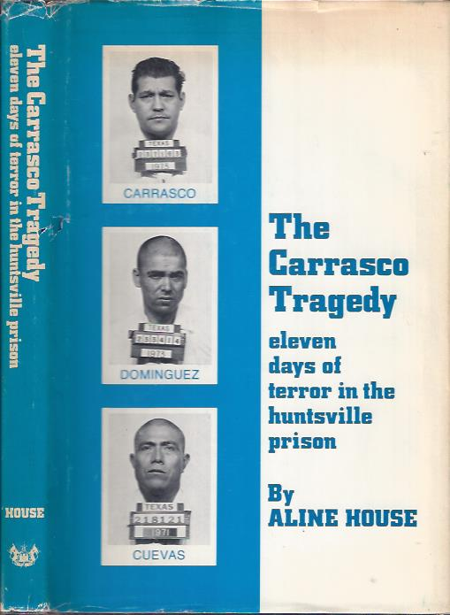 Image for The Carrasco Tragedy : Eleven Days of Terror in the Huntsville