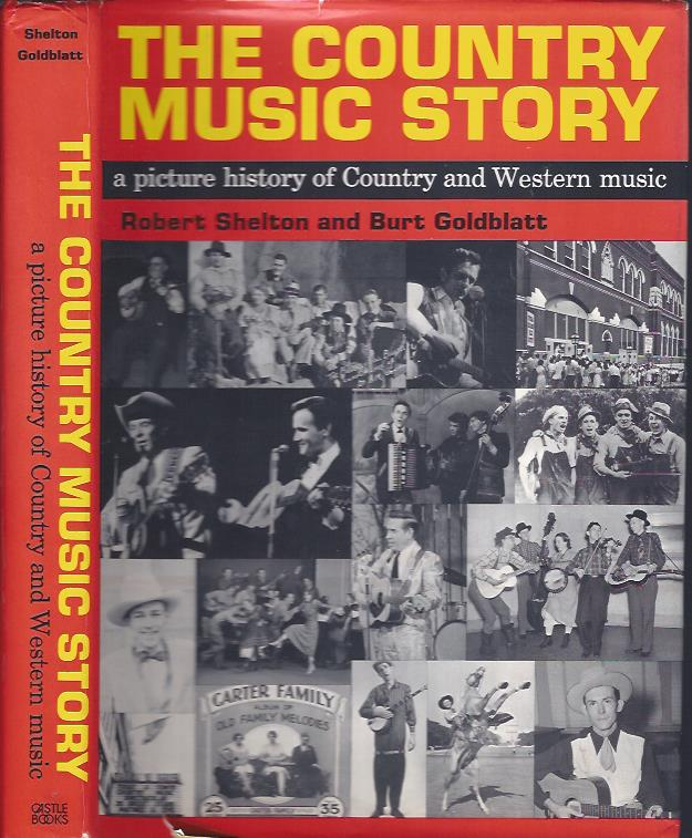 Image for The Country Music Story : a picture history of Country and Western music