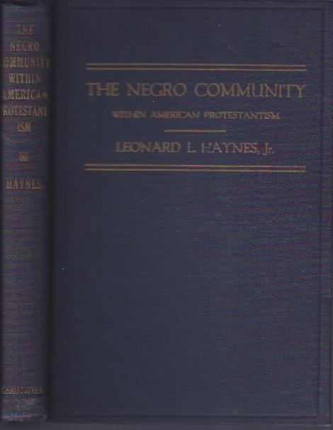 Image for The Negro Community Within American Protestantism, 1619-1844