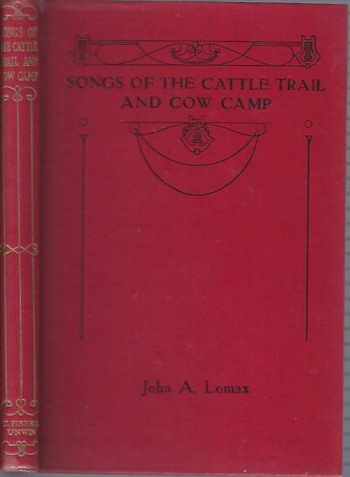 Image for Songs of the Cattle Trail and Cow Camp