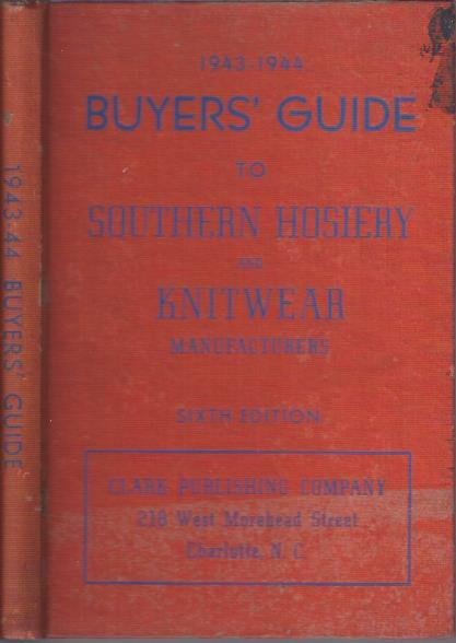 Image for 1943-1944 Buyers' Guide to Southern Hosiery and Knitwear Manufacturers