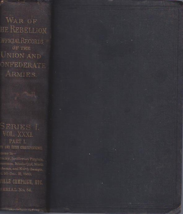 Image for War of the Rebellion: A Compilation of the Official Records of the Union and Confederate Armies