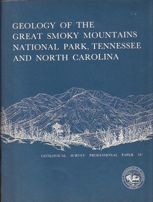 Image for Geology of the Great Smoky Mountains National Park, Tennessee and North Carolina