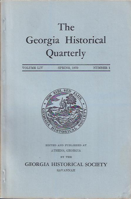 Image for The Georgia Historical Quarterly Spring, 1970