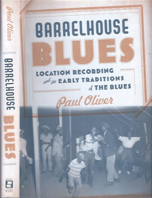 Image for Barrelhouse Blues : Location Recording and the Early Traditions of the Blues