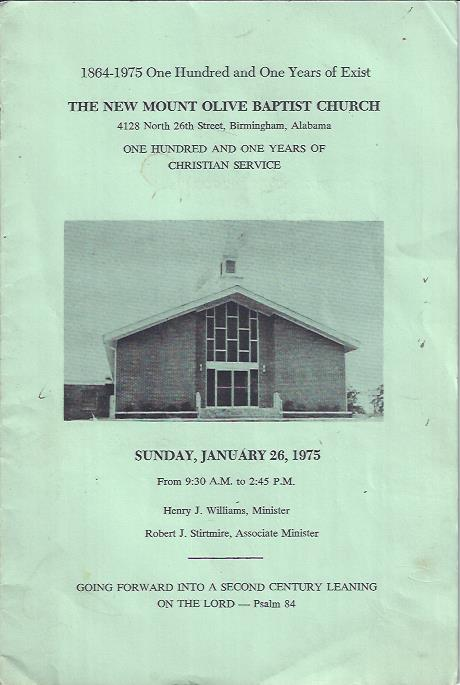 Image for The New Mount Olive Baptist Church : 1864-1975 One Hundred and One Years of Exist