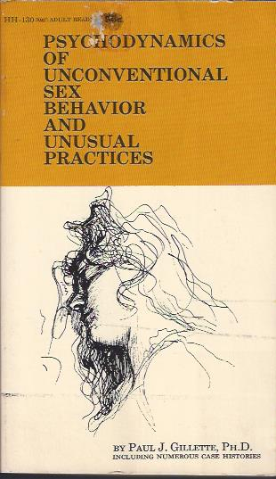 Image for Psychodynamics of Unconventional Sex Behavior and Unusual Practices