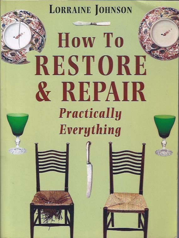 Image for How to Restore & Repair Practically Everything