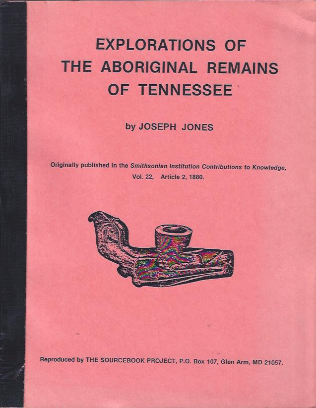 Image for Explorations of the Aboriginal Remains of Tennessee
