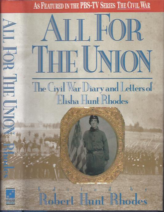 Image for All for the Union : The Civil War Diary and Letters of Elisha Hunt Rhodes
