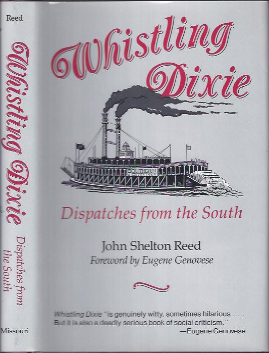 Image for Whistling Dixie : Dispatches from the South