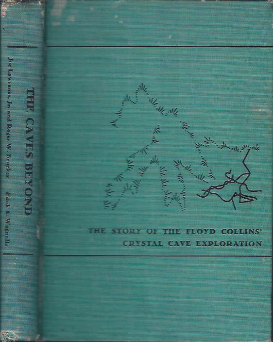 Image for The Caves Beyond: The Story of the Floyd Collins' Crystal Cave Exploration