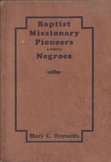 Image for Baptist Missionary Pioneers Among Negroes