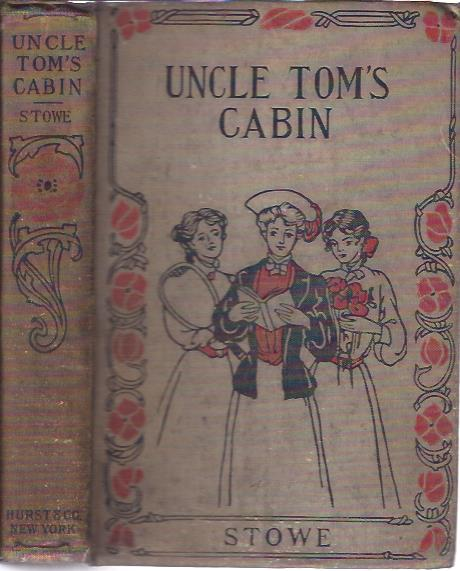 Image for Uncle Tom's Cabin Or Life Among the Lowly