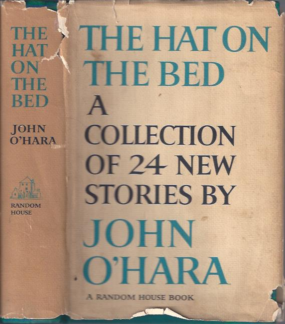 Image for The Hat on the Bed : A Collection of 24 New Stories