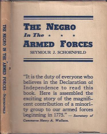 Image for The Negro in the Armed Forces : His Value and Status -- Past, Present, and Potential