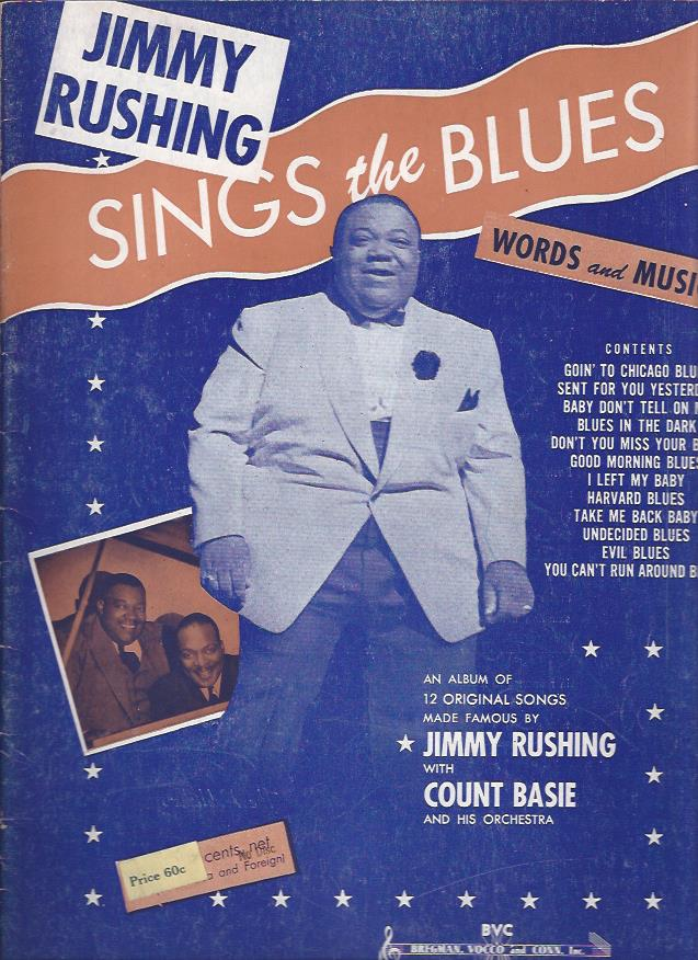 Image for Jimmy Rushing Sings the Blues : Words and Music (With Autograph)