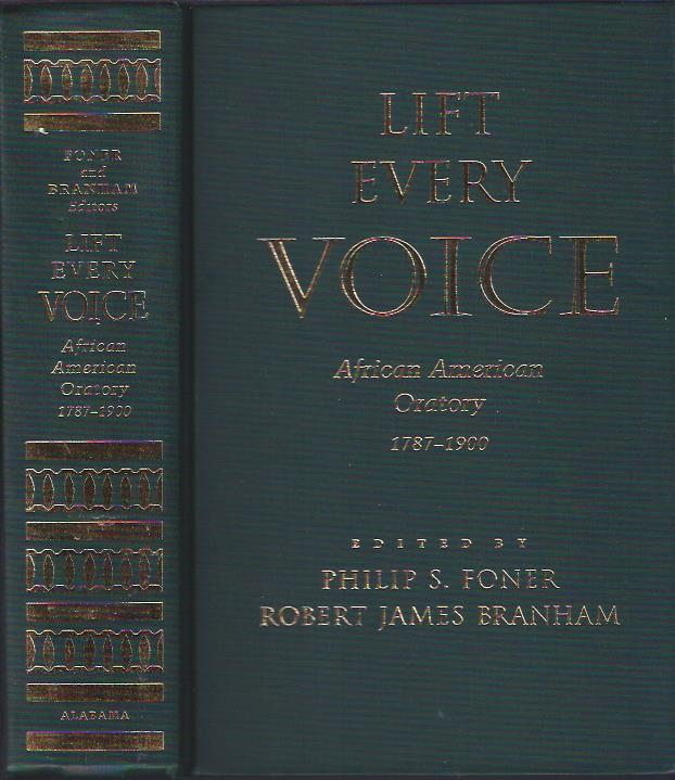 Image for Lift Every Voice : African American Oratory, 1787 - 1900
