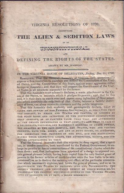 Image for Virginia Resolutions of 1798 : Pronouncing the Alien and Sedition Laws to be Unconstitutional, and Defining the Rghts of the States