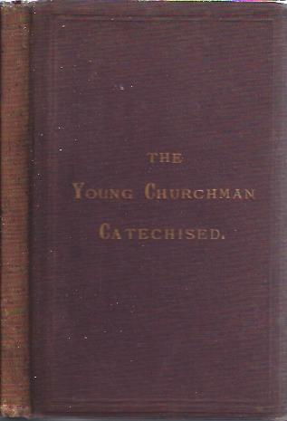 Image for The Young Churchman Catechised
