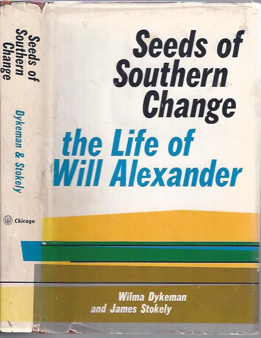 Image for Seeds of Southern Change: The Life of Will Alexander