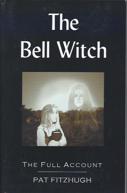 Image for The Bell Witch: The Full Account