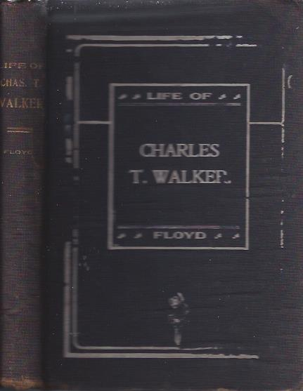 "Image for The Life of Charles T. Walker (""The Black Spurgeon"")"