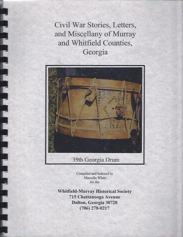 Image for Civil War Stories, Letters, and Miscellany of Murray and Whitfield Counties, Georgia