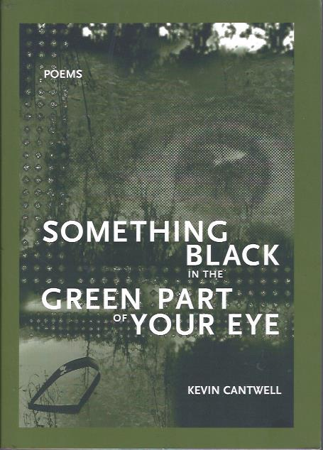 Image for Something Black in the Green Part of Your Eye