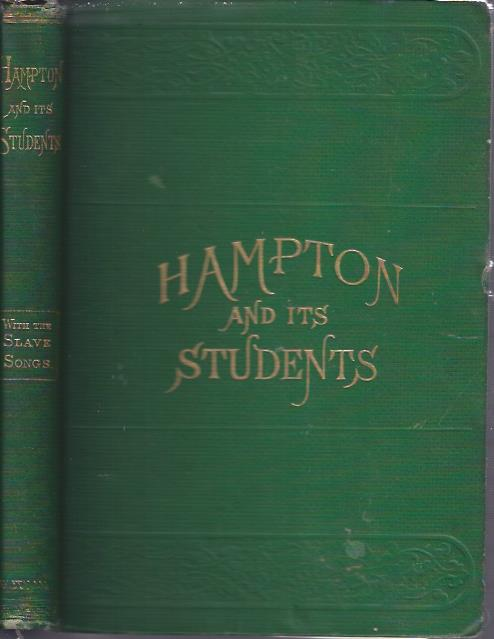 Image for Hampton and its Students With Fifty Cabin and Plantation Songs Arranged by Thomas P. Fenner